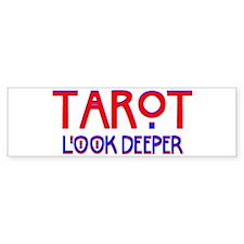 TAROT Look Deeper Bumper Bumper Sticker