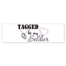 Tagged To My Soldier Bumper Car Sticker
