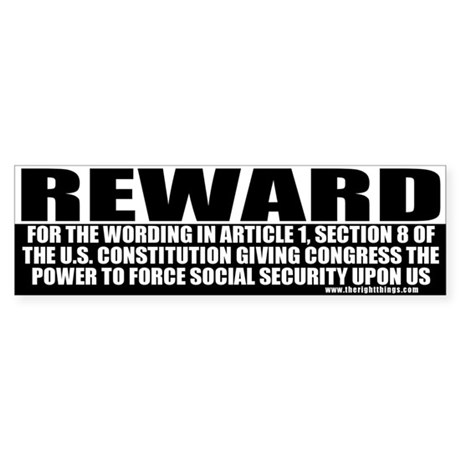 Conservative Reward (2) Bumper Sticker