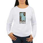 Pit Power Women's Long Sleeve T-Shirt