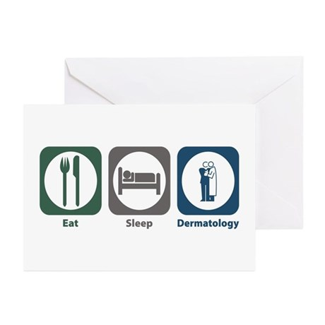 Eat Sleep Dermatology Greeting Cards (Pk of 10)