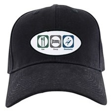 Eat Sleep Dentistry Baseball Hat