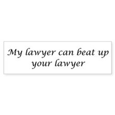 My Lawyer Bumper Bumper Sticker