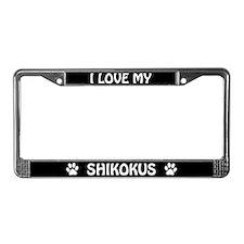 I Love My Shikokus (PLURAL) License Plate Frame