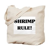 Shrimp Rule Tote Bag