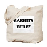 Rabbits Rule Tote Bag