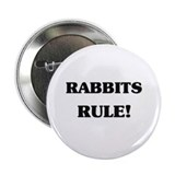 "Rabbits Rule 2.25"" Button"