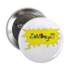 Zombayz! 2.25 sized button