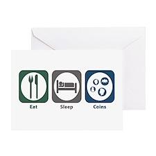 Eat Sleep Coins Greeting Card