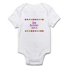 Big Brother did it Infant Bodysuit