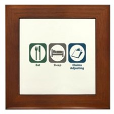 Eat Sleep Claims Adjusting Framed Tile