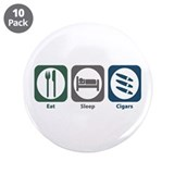 "Eat Sleep Cigars 3.5"" Button (10 pack)"