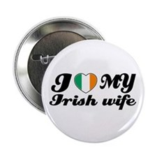 "I love my irish Wife 2.25"" Button"