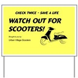 Watch for Scooters Yard Sign