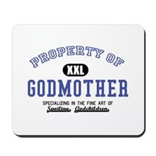 Property of Godmother Mousepad