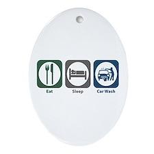 Eat Sleep Car Wash Oval Ornament