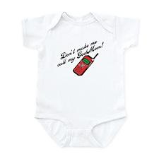 Don't Make Me Call Godmom! Infant Bodysuit