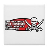 Beatings will Continue Tile Coaster