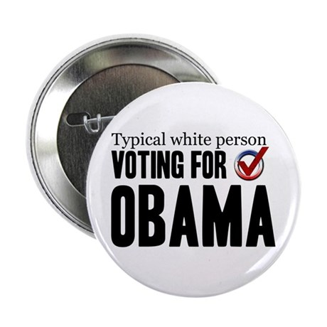 "Typical White Person 2.25"" Button"