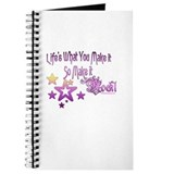 Life's What You make it Journal