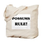 Possums Rule Tote Bag