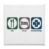 Eat Sleep Anesthesiology Tile Coaster