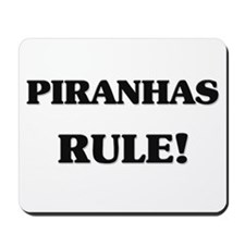Piranhas Rule Mousepad