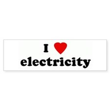 I Love electricity Bumper Bumper Sticker