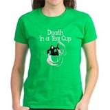 Death In A Tea Cup Tee