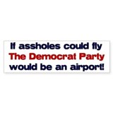 If assholes could fly... Bumper Bumper Sticker