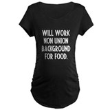 Will Work...Dark T-Shirt