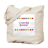 Crazy Big Brother Tote Bag