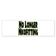 No Longer Nicofitting Bumper Bumper Sticker