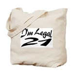 I'm Legal 21 Tote Bag