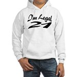 I'm Legal 21 Hooded Sweatshirt