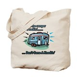 Don't come knockin' Tote Bag