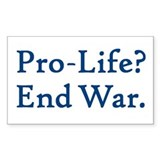 Pro-Life, End War Rectangle  Aufkleber