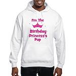 1st Birthday Princess's Pup! Hooded Sweatshirt