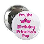 "1st Birthday Princess's Pup! 2.25"" Button"