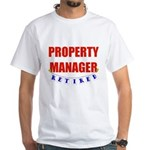 Retired Property Manager White T-Shirt