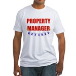 Retired Property Manager Fitted T-Shirt