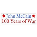 John McCain 100 Years of War Bumper Sticker