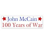 John McCain 100 Years of War Bumper Sticker