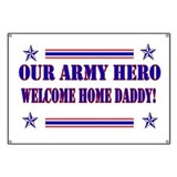 Welcome home daddy banner Banners