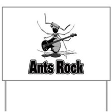 Ants Rock Yard Sign
