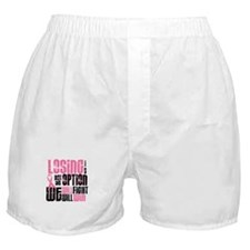 LOSING Is NOT An Option 6 Boxer Shorts