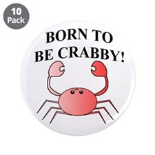 "BORN TO BE CRABBY! 3.5"" Button (10 pack)"