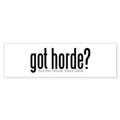 got horde Bumper Sticker