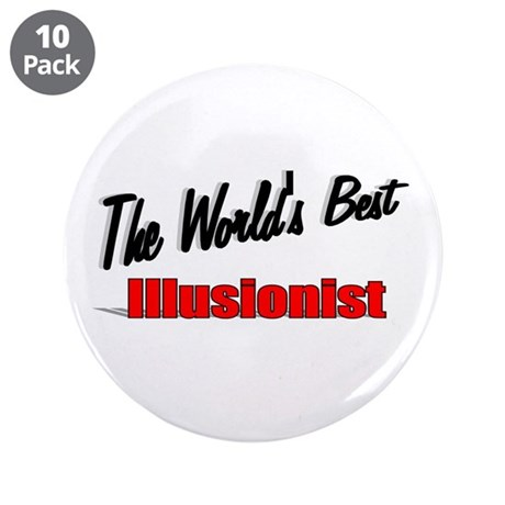 """The World's Best Illusionist"" 3.5"" Button (10 pac"