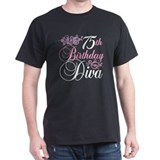 75th Birthday Diva T-Shirt